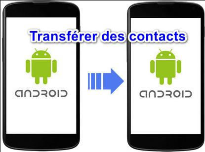 transférer ou importer exporter Vos Contact Android