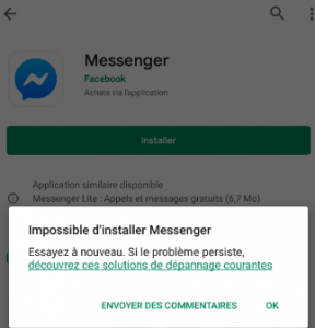 Impossible d'installer messenger sur Android